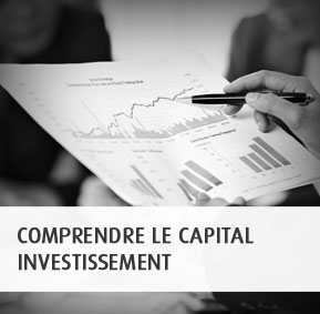 Comprendre le capital investissement